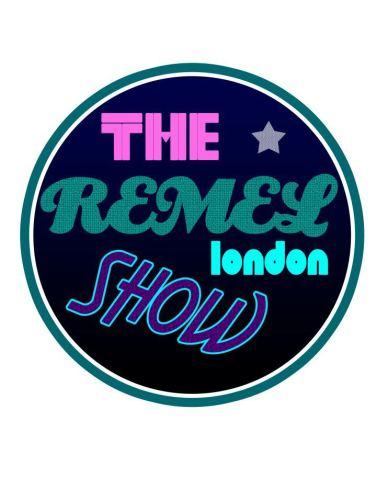 The Remel London Show